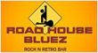 Road House Bluez
