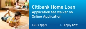 Citibank Home Loan Application fee waiver on Online Application