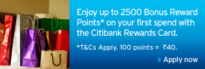 Enjoy up to 2,500 Bonus Reward Points* on your first spend with the Citibank Rewards Card.